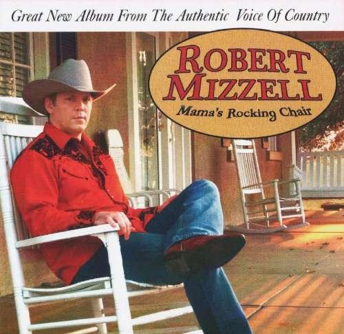 Robert Mizzell Mam's Rocking Chair CD