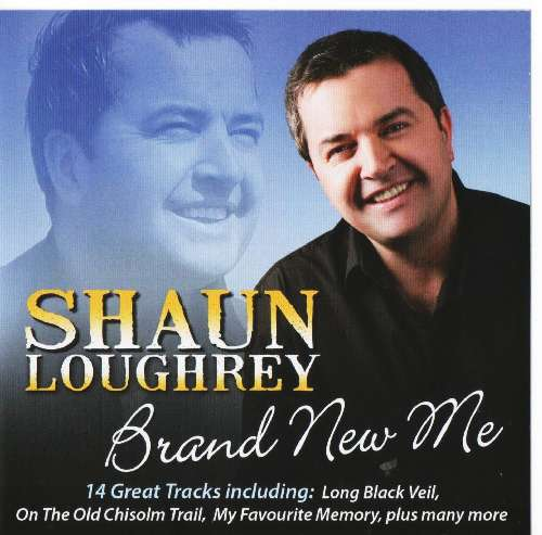 Shaun Loughery Brand New Me CD