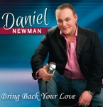 daniel-newman-cd-bring-back-your-love-to-me